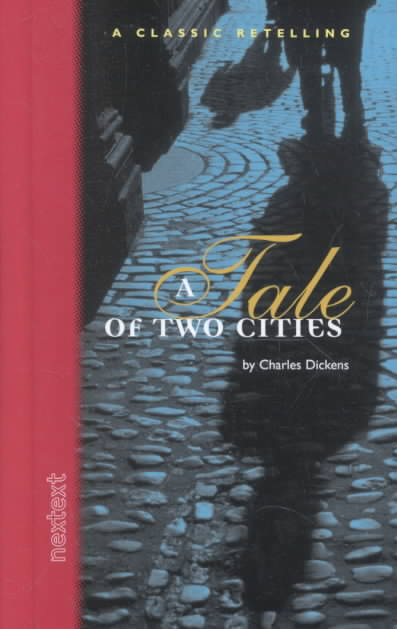 A Tale of Two Cities-nextext Classic Retelling By Holt Mcdougal (COR)/ Dickens, Charles
